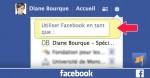 Comment publier sur votre Page Facebook en tant que Page ou en tant que Vous