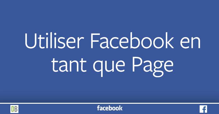 facebook-101-utiliser-en-tant-que-page-diane-bourque
