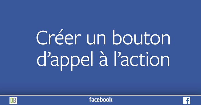 facebook-201-creer-bouton-appel-action-page-diane-bourque