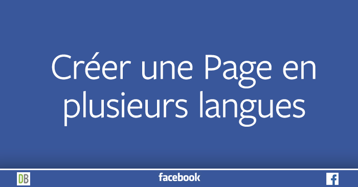 facebook-201-creer-page-langues-multilingue-bilingue-diane-bourque