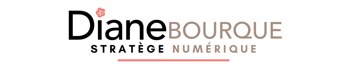 Diane Bourque | Stratège numérique | Formatrice WordPress, Facebook, Instagram | Conférencière - Académie web & La Vie Numérique