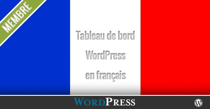 Comment mettre son Tableau de bord WordPress en français