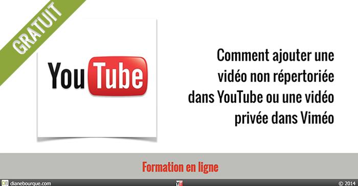 Comment ajouter une vidéo non répertoriée dans YouTube ou une vidéo privée dans Viméo