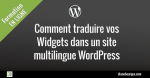 Comment traduire vos Widgets dans un site multilingue WordPress