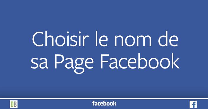 Choisir le nom de sa Page Facebook