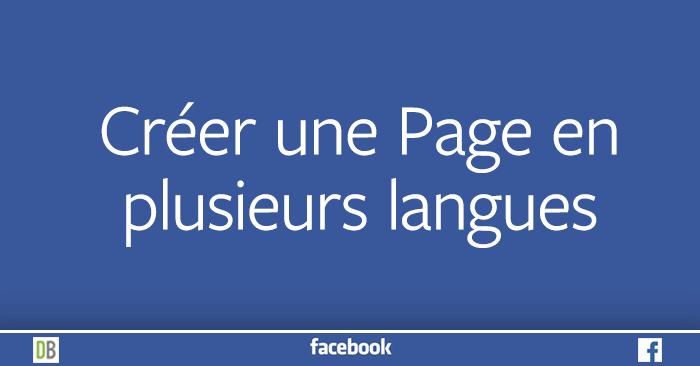 Créer une Page Facebook en plusieurs langues